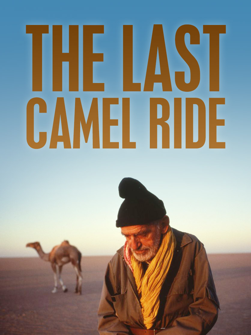 "Poster of ""The Last Camel Ride"""